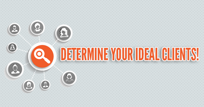 DETERMINE-WHO-YOUR-IDEAL-CLIENTS-